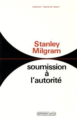 SOUMISSION A L'AUTORITE: MILGRAM STANLEY