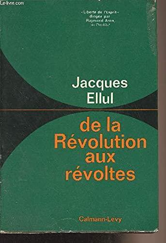 9782702109182: De la Révolution aux révoltes