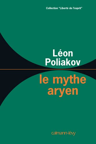 9782702109410: Le mythe aryen (French Edition)