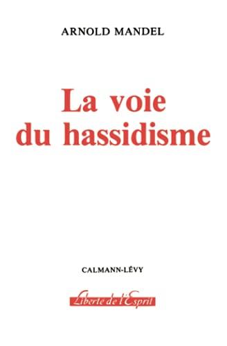 9782702109595: La Voie du hassidisme