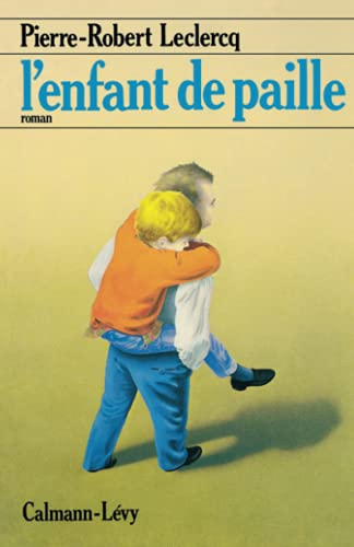 Lenfant de paille (French Edition) (2702112331) by [???]