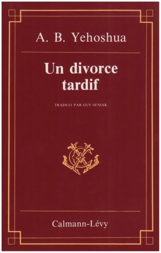 9782702112427: Un Divorce tardif