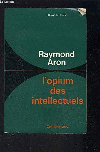 9782702112878: Opium des intellectuels