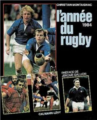 9782702113301: L'annee du rugby 1984 -n 12- (French Edition)