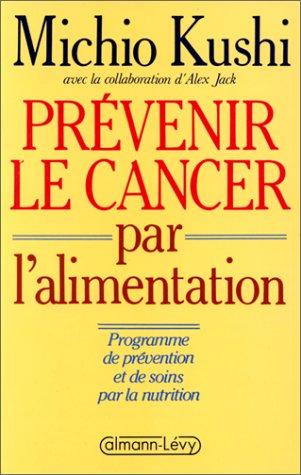 9782702114551: PRÉVENIR LE CANCER PAR L'ALIMENTATION