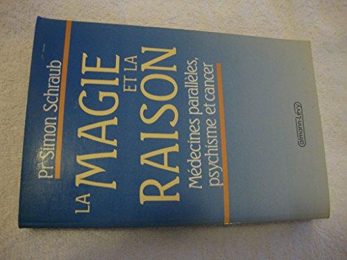 9782702115541: La magie et la raison