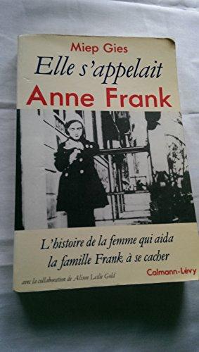 9782702115909: Elle s'appelait Anne Frank