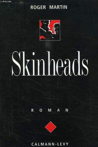 9782702117132: Skinheads