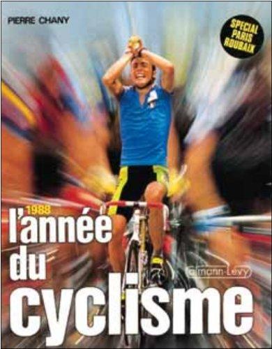 9782702117255: L'annee du cyclisme 1988 -n 15- (French Edition)