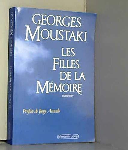 9782702117705: Les Filles de la mémoire : Souvenirs