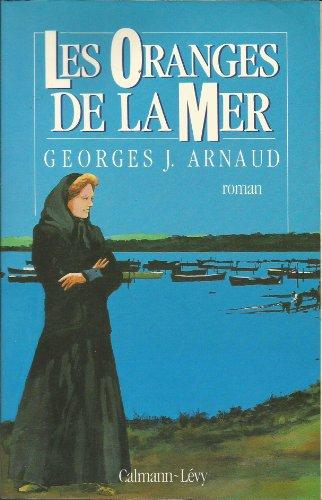 9782702119396: Les oranges de la mer: Roman (French Edition)