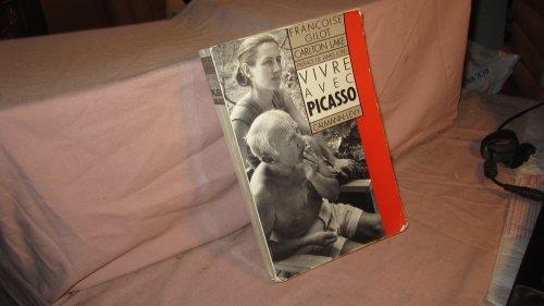 9782702119853: Vivre avec Picasso