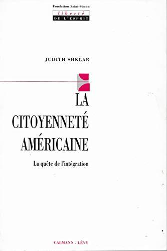 9782702120514: Citoyennete Americaine La Quete De L Int
