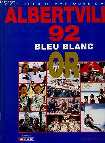 9782702120910: Alberville 92 : les x16es jeux olympiques d'hiver