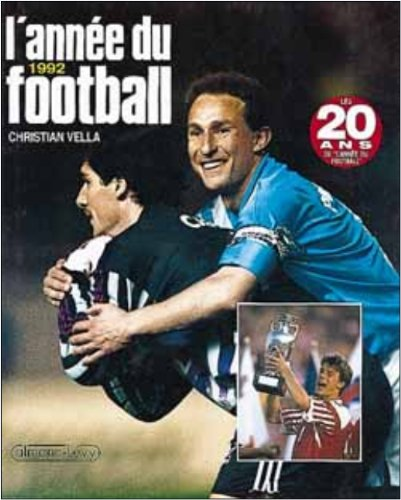 9782702121221: L'Ann�e du football 1992, num�ro 20