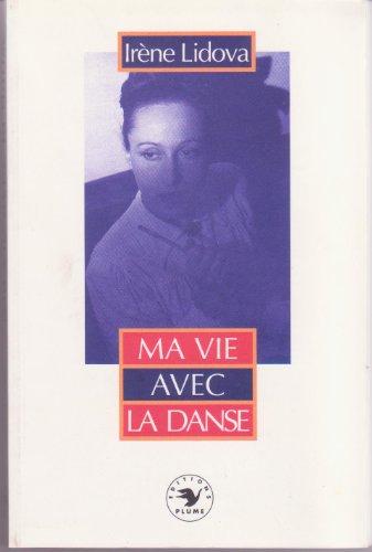 Ma vie avec la danse: Irène Lidova