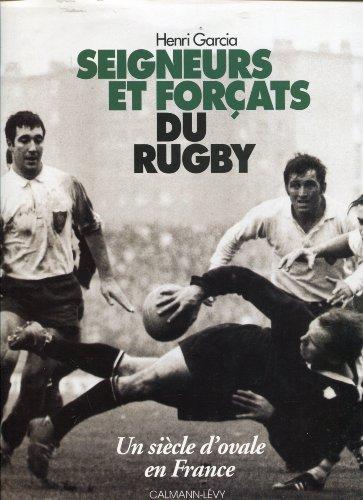 9782702123485: Seigneurs et forçats du rugby