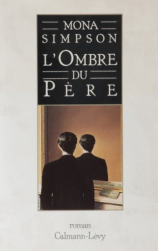 9782702123584: L'ombre du pere (French Edition)