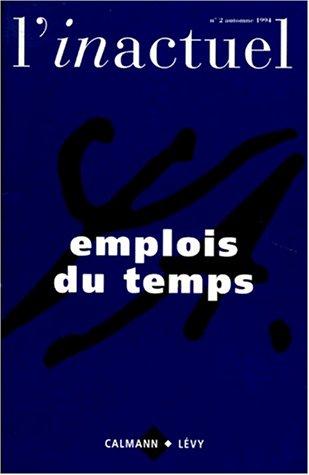 L'inactuel n°2 automne 1994 - Emplois du: Collectif