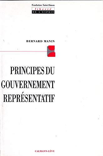 9782702124079: Principes du gouvernement représentatif (Liberté de l'esprit) (French Edition)