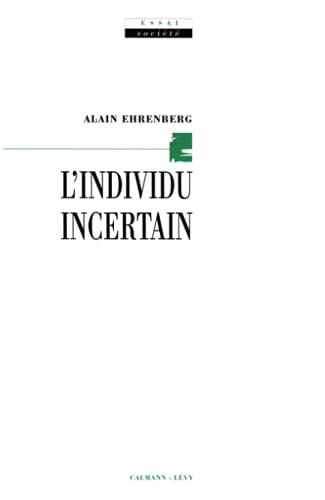 9782702124406: L'individu incertain (Essai. Société) (French Edition)