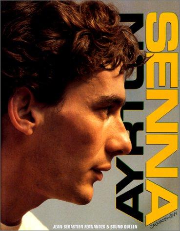 9782702124543: Ayrton Senna