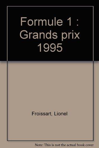 9782702125106: Formule 1 : Grands prix 1995