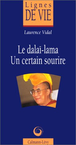 9782702125205: Le dalai-lama, un certain sourire (French Edition)
