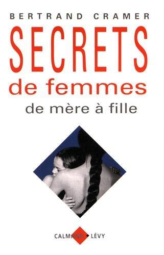 9782702125410: Secrets de femmes : De mère à fille