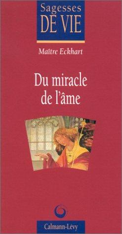 9782702125564: Du miracle de l'âme