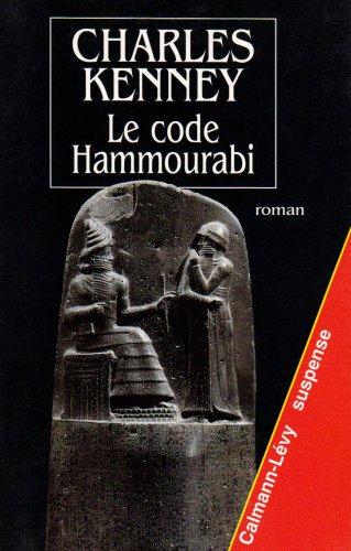9782702125670: Le Code Hammourabi