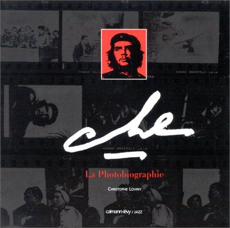 9782702127728: Che la photobiographie (French Edition)