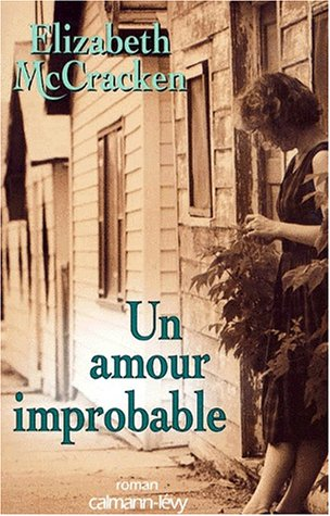 9782702128824: Un amour improbable (French Edition)