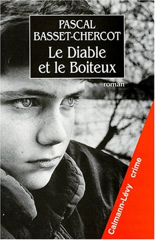Le diable et le boiteux: Pascal Basset-Chercot