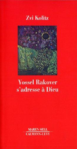 9782702129050: Yossel rakover s'adresse a dieu