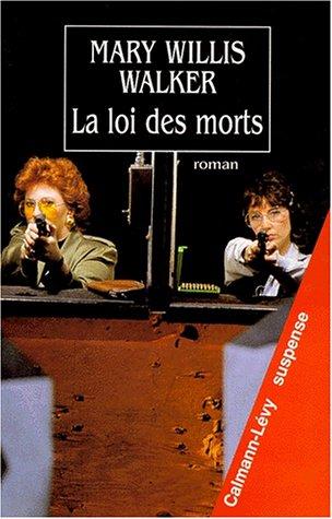 LOI DES MORTS (LA): WALKER M.W