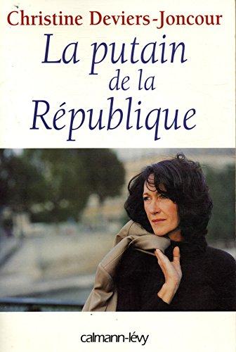 9782702129371: Putain Republique (French Edition)