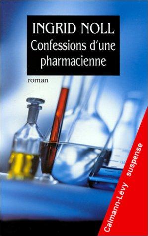 9782702129449: Confessions d'une pharmacienne