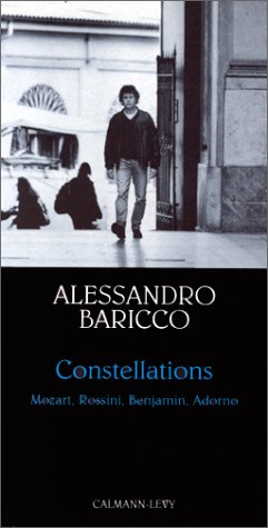 9782702130063: Constellations : Mozart, Rossini, Benjamin, Adorno