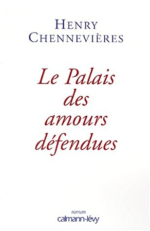 9782702130681: Le palais des amours defendues: Roman (French Edition)