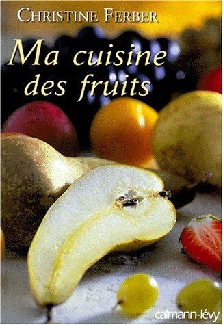 9782702131008: Ma cuisine des fruits