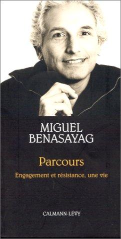 9782702131220: Parcours. Engagement et résistance, une vie