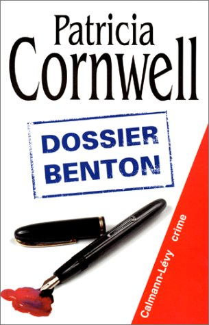 9782702131886: Dossier Benton