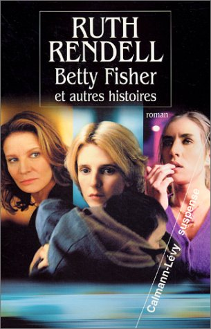 9782702132500: Betty fisher et autres histoires (French Edition)