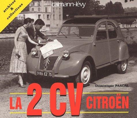 9782702132579: La 2 cv Citroën (French Edition)