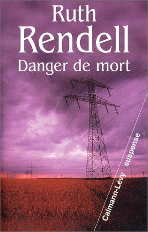 Danger de mort [Broché] [Mar 12, 2002]