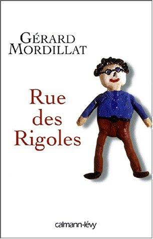 9782702132685: Rue des rigoles (French Edition)