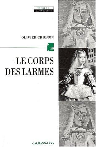9782702132906: Le Corps des larmes
