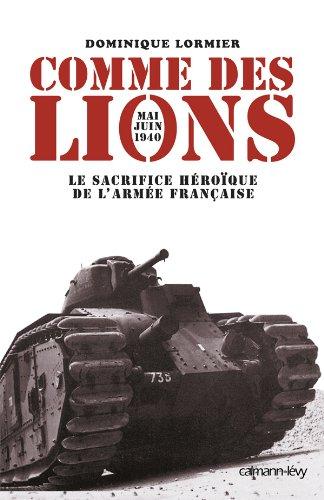 9782702134450: Comme des lions : Mai-juin 1940 (French Edition)