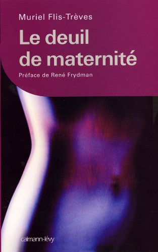 9782702134658: Le deuil de maternité